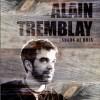 Tremblay, l'Ardéchois-Québécois de la chanson