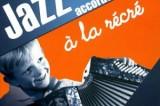 Sanseverino fait du jazz à la récré