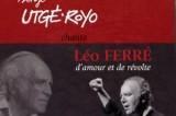 Utgé-Royo – Ferré, mêmes combats