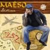 Maéso, un avant-goût de vacances