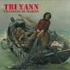 Tri Yann repart en mer