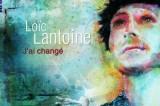 Loïc Lantoine, la chaussée des géants