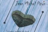 Jean-Michel Piton, coeur battant !