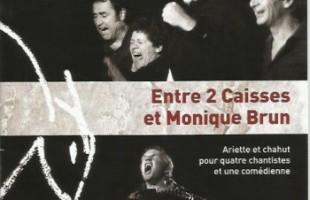 Entre 2 caisses et Monique Brun«FLB»