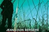 Jean-Louis Bergère : quelque chose d'infime, d'infiniment beau