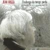 Jean Vasca, loin des regards vulgaires et froids des grands médias
