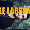 Le Larron : « Amateur » mais pas vraiment
