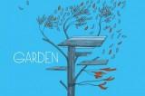 Garden, c'est de l'air et du temps