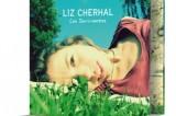 Cherhal : et Liz est là