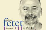 Antoine Fetet fait revivre Bernard Haillant