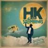HK et les Saltimbanks «Sur la même longueur d'onde»