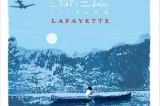 CharlÉlie Couture : Lafayette, le voilà !