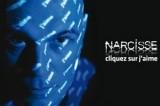 Narcisse, ajoutez à vos contacts