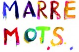 «Marre Mots» : Yoanna et Quillion travaillent l'émotion