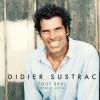 Didier Sustrac « Tout seul »