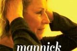 Mannick, qu'est-elle donc devenue ?