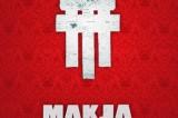 Makja, sur le devant du monde