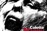 Colette Magny : on n'a pas tous les jours vingt ans