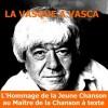 Jean Vasca, amis, toujours