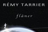 Rémy Tarrier, fait-il encore des chansons ?