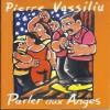 Pierre Vassiliu « Parler aux anges »