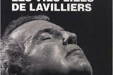 Il y a dix ans, « Les vies liées de Lavilliers »