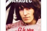 Enfin une biographie de Jean-Michel Caradec !