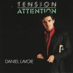 daniel lavoie tension attention