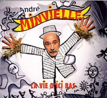 Andre-Minvielle-la-vie-d-ici-bas