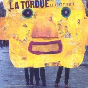 LaTordue 2000 Le vent t'invite