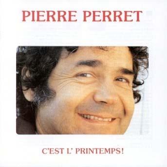 Pierre PERRET C est l printemps