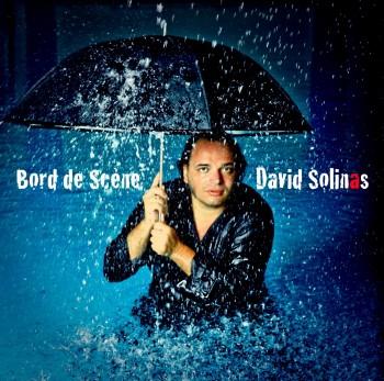 Bord de Sc-ne pochette David Solinas