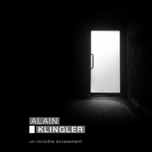 alain-klingler-un-invisible-ecrasement-110590819