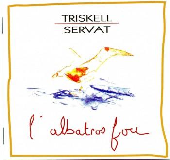 1991-TRISKELL-SERVAT-LAlbatros-Fou-Keltia-Musique-1024x969