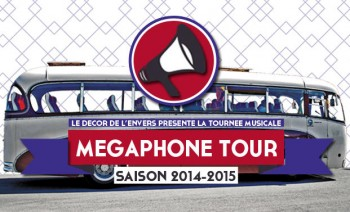 megaphone tour