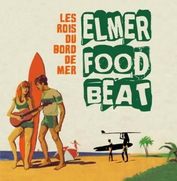Elmer-Food-Beat-Les-Rois-Du-Bord-De-Mer