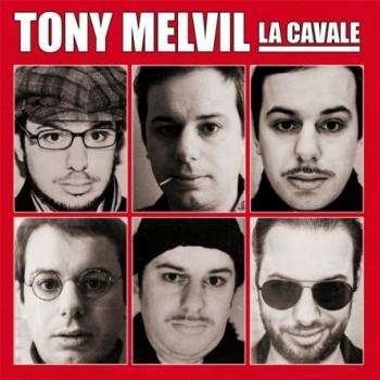 tony-melvil-la-cavale