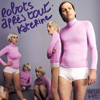 Katerine_-_Robots_apres_tout