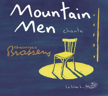 Mountain Men Brassens