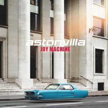 Astonvilla Joy machine COVER