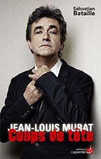 38 pages compilant des coups de gueules de Jean-Louis Murat, anthologie de formules assassines d'un qui aime « faire preuve de créativité langagière » : « Pour un bon mot, je suis prêt à déclencher une guerre mondiale ! » Extraits : « Ce qu'on peut reprocher aux français, c'est qu'ils ont la vie intérieure d'un teckel, avec l'idéal d'un teckel. » « Je pense qu'il y a trop de nanas dans l'espace public et qu'on accorde trop d'importance aux pulsions des femelles. Il faut recommencer à leur mettre des mains sur les fesses et à leur mettre une torgnole si elles nous emmerdent. » «  Je pense que des Voulzon Souchyn des Souchy Voulzon, des gards comme ça c'est des prédateurs. Ils sont à peu près à la chanson française ce que les produits Monsanto sont pour les abeilles. » «  Après, t'as l'autre imbécile de Jacques Brel qui va chanter Ne me quitte pas, du coup c'est le Christ au Galogotha qui pleurniche « Père, pourquoi m'as-tu abandonné ? » Mëme technique, même délire. Brel en Jésus, un genre d'artiste très répandu : « Je souffre tant pour vous sauver. » Quelle blague ! » « Baudelaire est le dernier poète chantable. Mallarmé est inadaptable. Aragon c'est du sous Baudelaire. Je déteste Prévert. Après c'est la dégénérescence, on arrive au néant à Grand Corps Malade... » « Je n'aime pas la démocratie qui se transforme en tyrannie des imbéciles. Celà fait de moi un antidémocrate. » « Renaud est si con qu'il pourrait s'appeler Citroën. » « Pour moi la France est une ménopausée dépressive et imbaisable. La preuve, c'est qu'il n'y a plus que Johnny et Patrick Bruel pour la faire crier. Quand je pars en tournée, j'ai vraiment l'impression de baiser une morte. »