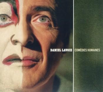 Lavoie Daniel Comédie humaine 2004