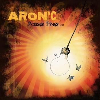 Aron'C Passer l'hiver 2013