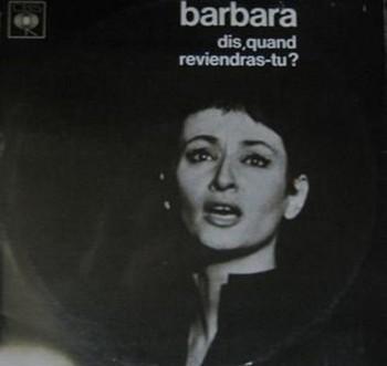 BARBARA Dis quand reviendras-tu 1964