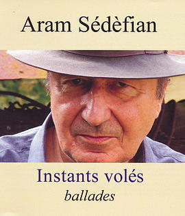 SEDEFIAN Aram Instants volés 2014