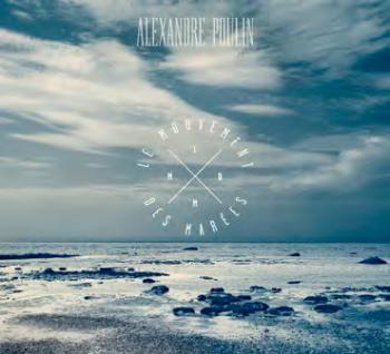 POULIN ALEXANDRE-Le-mouvement-des-marées 2013