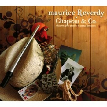 REVERDY Maurice Chapeau and co 2011