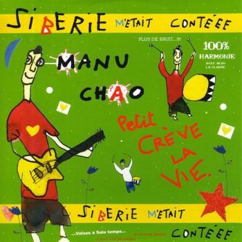 Manu_Chao_-_Sibérie_M'Était_Contéee 2004