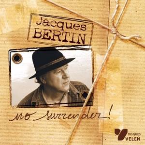 BERTIN Jacques nosurrender 2005