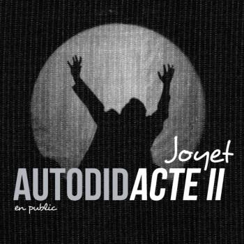 JOYET Bernard Autodidacte II 2015